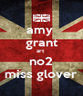 amy  grant art  no2 miss glover - Personalised Poster A4 size