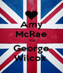 Amy McRae  <3 George Wilcox  - Personalised Poster A4 size