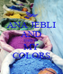 ANA JEBLI AND THIS IS  MY COLORS - Personalised Poster A4 size