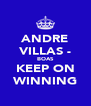 ANDRE VILLAS - BOAS KEEP ON WINNING - Personalised Poster A4 size