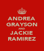 ANDREA GRAYSON AND JACKIE RAMIREZ - Personalised Poster A4 size