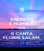 ANDREEA E NUMBER  ONE II CANTA FLORIN SALAM  - Personalised Poster A4 size