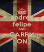 andres felipe AND CARRY ON - Personalised Poster A4 size