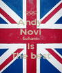 Andy  Novi Suhanto Is The best - Personalised Poster A4 size