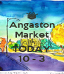 Angaston Market is TODAY 10 - 3 - Personalised Poster A4 size