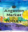 Angaston Market is TODAY 10 am - 3pmpa - Personalised Poster A4 size