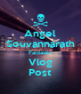 Angel Souvannarath Fantastic Vlog Post - Personalised Poster A4 size