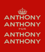 ANTHONY ANTHONY FOX ANTHONY ANTHONY - Personalised Poster A4 size