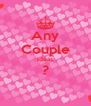 Any Couple Ideas ?  - Personalised Poster A4 size