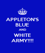 APPLETON'S BLUE AND WHITE ARMY!!!! - Personalised Poster A4 size