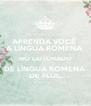 APRENDA VOCÊ  A LÍNGUA ROMENA  NO LEITORADO DE LÍNGUA ROMENA DE FLUL - Personalised Poster A4 size