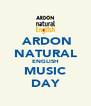 ARDON NATURAL ENGLISH MUSIC DAY - Personalised Poster A4 size