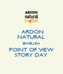 ARDON NATURAL ENGLISH POINT OF VIEW STORY DAY - Personalised Poster A4 size