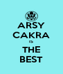 ARSY CAKRA IS THE BEST - Personalised Poster A4 size
