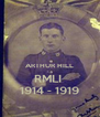 ARTHUR HILL RMLI  1914 - 1919 - Personalised Poster A4 size