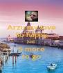 Arzu my love So happy just 5 more to go - Personalised Poster A4 size