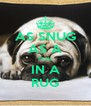 AS SNUG AS A PUG IN A RUG - Personalised Poster A4 size