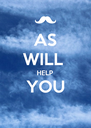 AS WILL  HELP YOU  - Personalised Poster A4 size