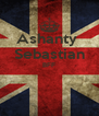 Ashanty  Sebastian BFF   - Personalised Poster A4 size