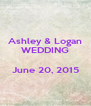 Ashley & Logan WEDDING  June 20, 2015  - Personalised Poster A4 size