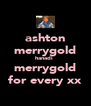ashton merrygold hanadi  merrygold for every xx - Personalised Poster A4 size