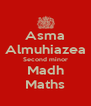 Asma Almuhiazea Second minor Madh Maths - Personalised Poster A4 size