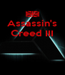 Assassin's Creed III    - Personalised Poster A4 size