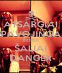 ATSARGIAI PAVOJINGA ŽIOPLĖ ŠALIAI DANGER - Personalised Poster A4 size