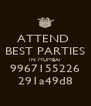 ATTEND  BEST PARTIES IN MUMBAI 9967155226 291a49d8 - Personalised Poster A4 size