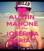 AUSTIN MAHONE LOVES JOSEFINA FARIAS - Personalised Poster A4 size