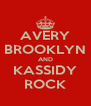AVERY BROOKLYN AND KASSIDY ROCK - Personalised Poster A4 size