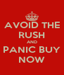 AVOID THE RUSH AND PANIC BUY NOW - Personalised Poster A4 size