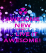 AWESOME NEW BAND... ... LIVE IT AWESOME! - Personalised Poster A4 size