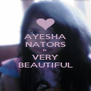 AYESHA NATORS IS VERY BEAUTIFUL - Personalised Poster A4 size