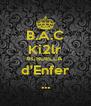 B.A.C Ki2lr #CRUELLA  d'Enfer ... - Personalised Poster A4 size