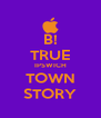 B! TRUE IPSWICH TOWN STORY - Personalised Poster A4 size