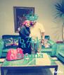 b7bk  ya  a7la  mama  - Personalised Poster A4 size