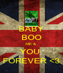 BABY BOO ME &  YOU  FOREVER <3 - Personalised Poster A4 size