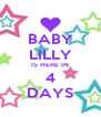 BABY LILLY IS HERE IN 4 DAYS - Personalised Poster A4 size