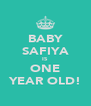 BABY SAFIYA IS ONE YEAR OLD! - Personalised Poster A4 size