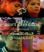 BABYz DON'T KEEP CALM AND Trend  #SoundOfBAP @ 12AM(KST) - Personalised Poster A4 size