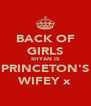BACK OF GIRLS SHYAN IS PRINCETON'S WIFEY x - Personalised Poster A4 size
