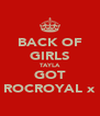BACK OF GIRLS TAYLA GOT ROCROYAL x - Personalised Poster A4 size