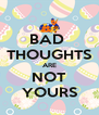 BAD  THOUGHTS ARE NOT YOURS - Personalised Poster A4 size
