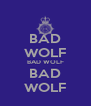 BAD WOLF BAD WOLF BAD WOLF - Personalised Poster A4 size