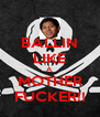 BALLIN LIKE A MOTHER FUCKER!! - Personalised Poster A4 size