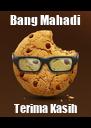Bang Mahadi Terima Kasih - Personalised Poster A4 size
