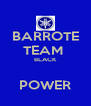 BARROTE TEAM  BLACK  POWER - Personalised Poster A4 size