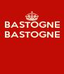 BASTOGNE BASTOGNE    - Personalised Poster A4 size