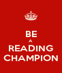 BE A READING CHAMPION - Personalised Poster A4 size